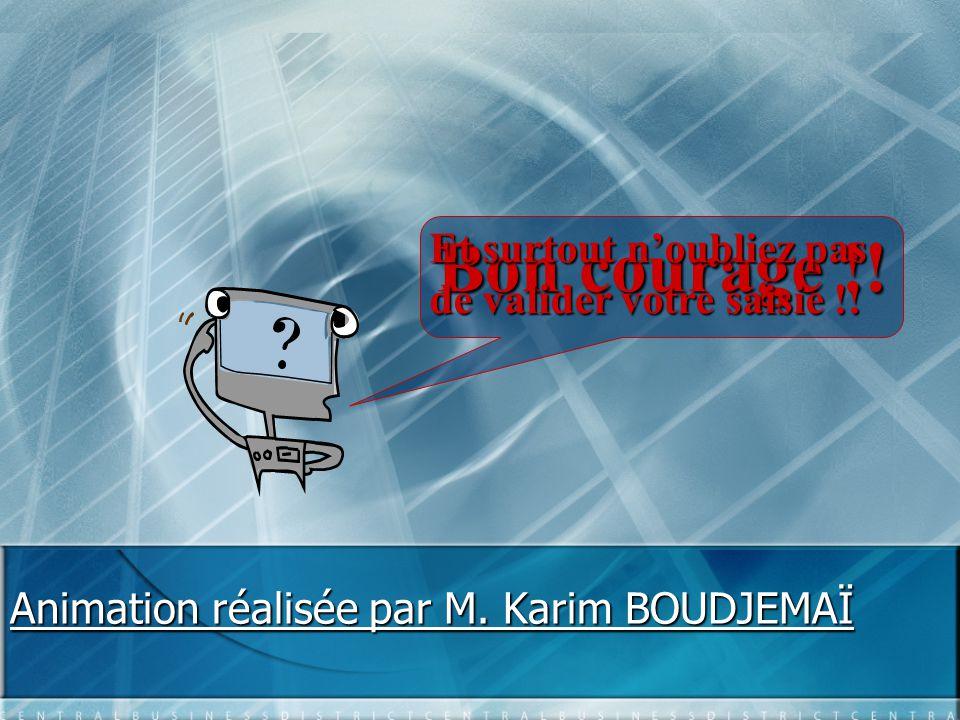 Animation réalisée par M. Karim BOUDJEMAÏ