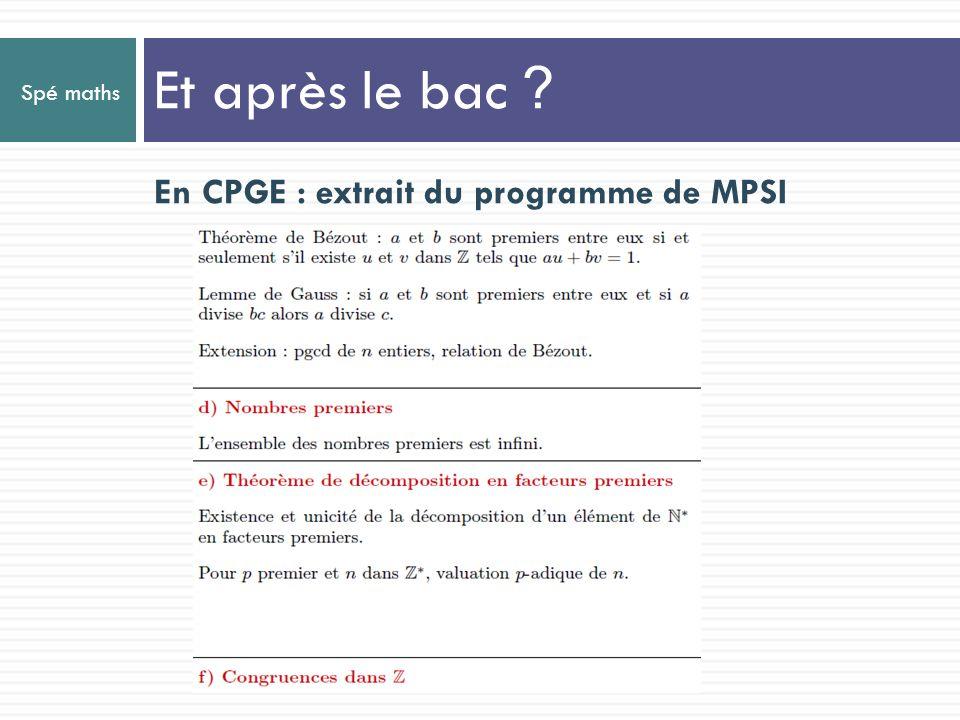 Et après le bac En CPGE : extrait du programme de MPSI