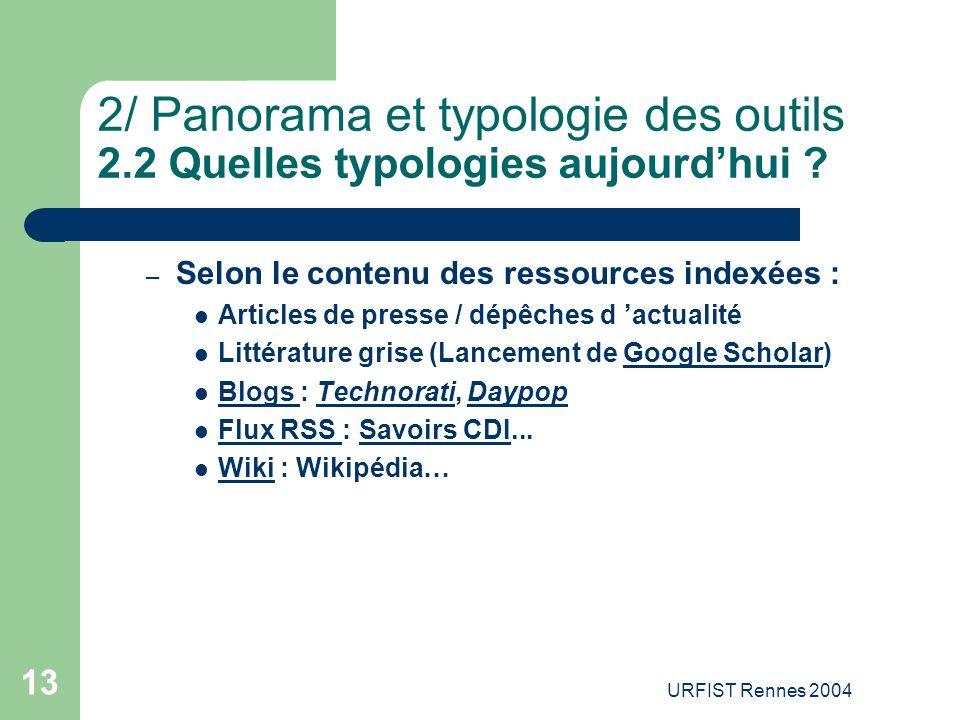 2/ Panorama et typologie des outils 2.2 Quelles typologies aujourd'hui