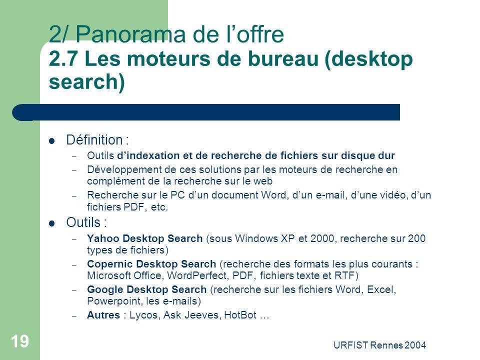 2/ Panorama de l'offre 2.7 Les moteurs de bureau (desktop search)
