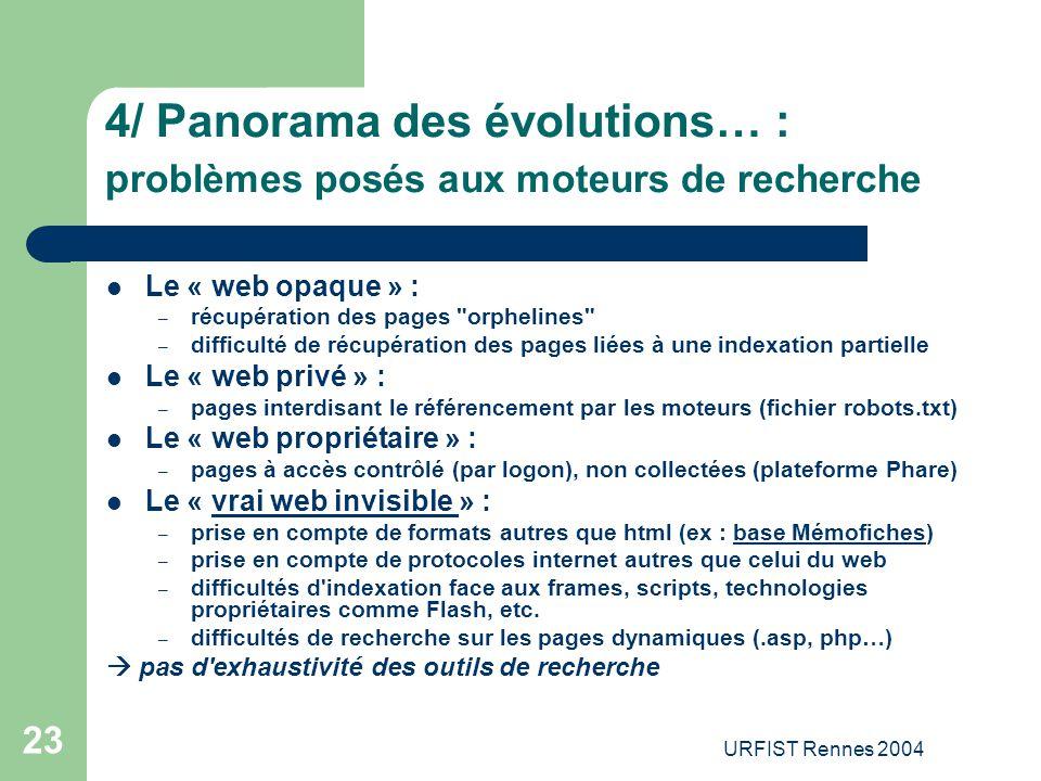 4/ Panorama des évolutions… : problèmes posés aux moteurs de recherche