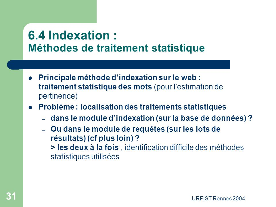 6.4 Indexation : Méthodes de traitement statistique
