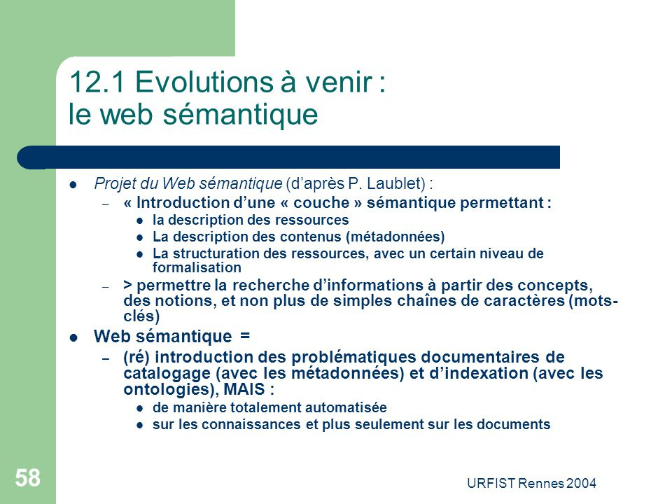 12.1 Evolutions à venir : le web sémantique