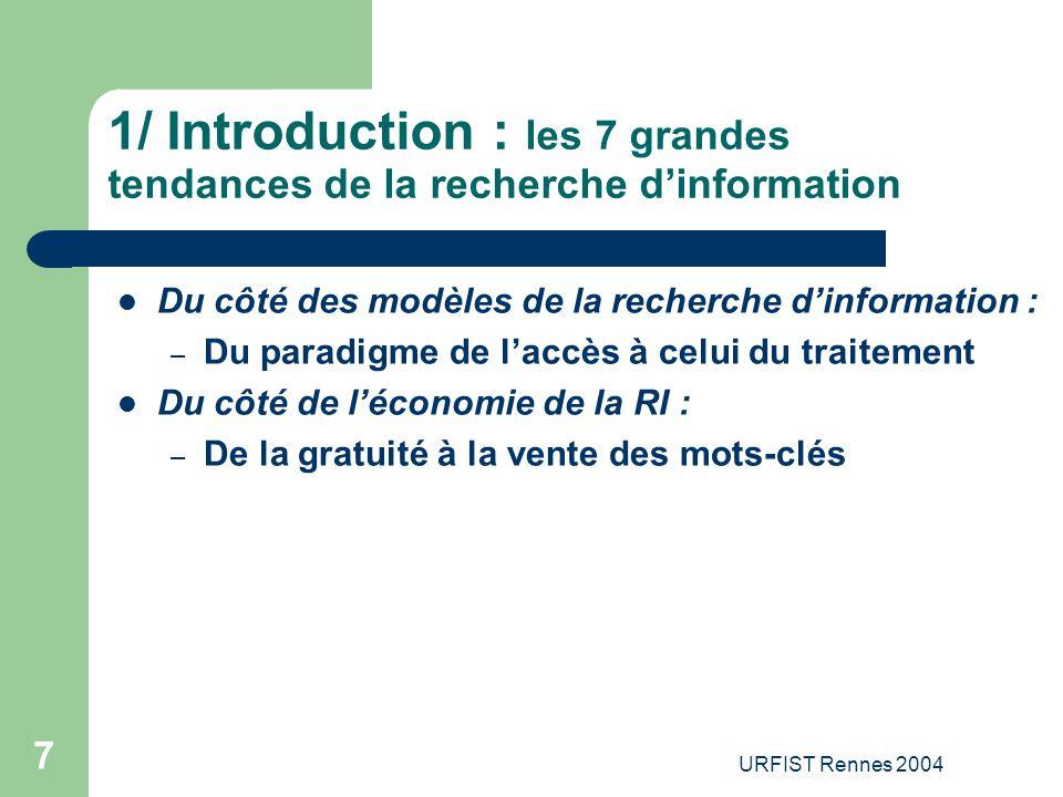 1/ Introduction : les 7 grandes tendances de la recherche d'information