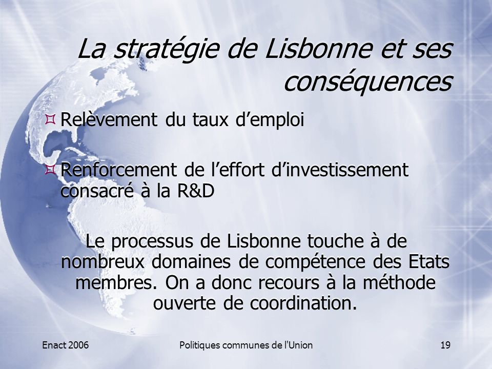 La stratégie de Lisbonne et ses conséquences