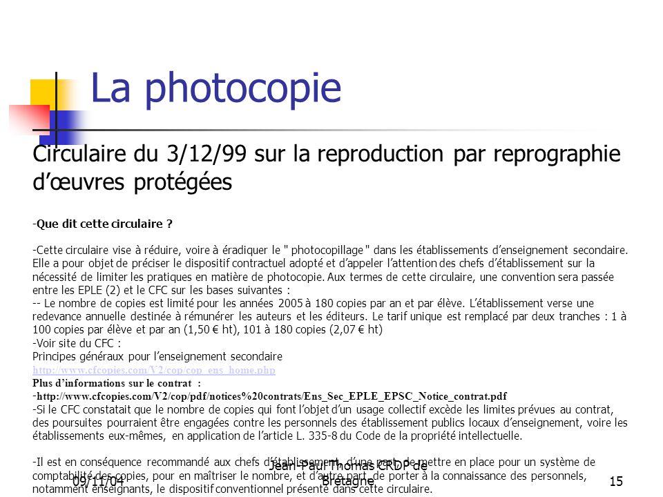 La photocopie Circulaire du 3/12/99 sur la reproduction par reprographie d'œuvres protégées. Que dit cette circulaire