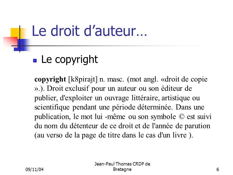 Le droit d'auteur… Le copyright