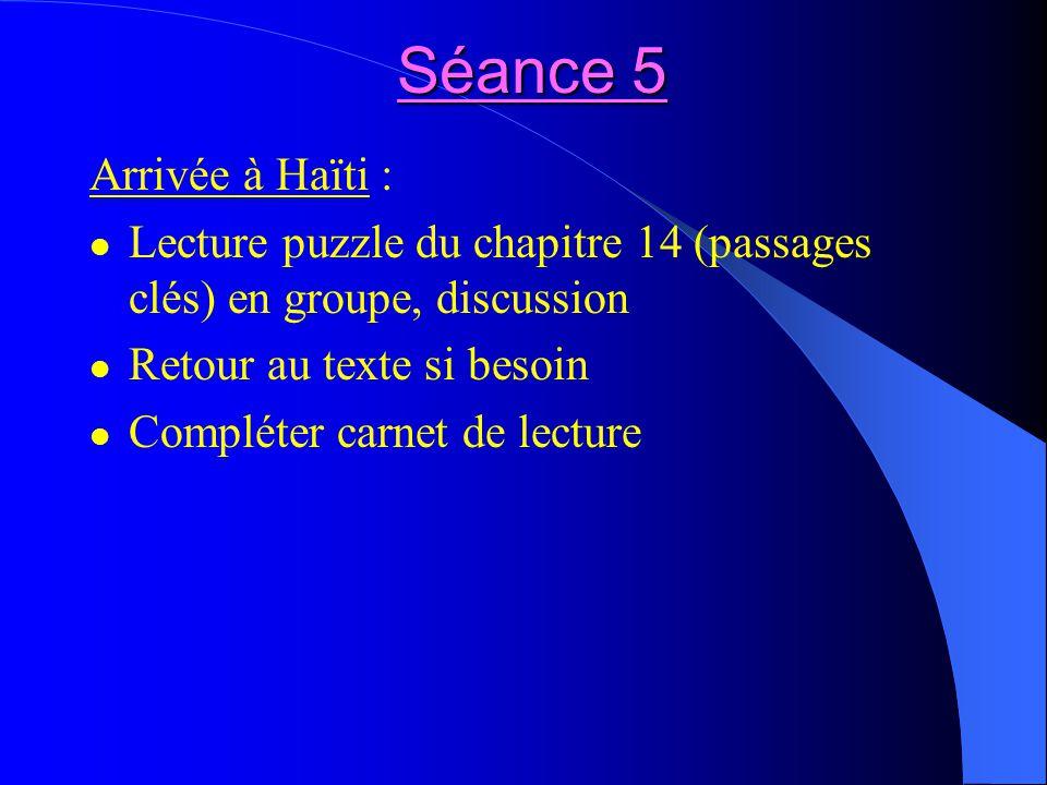 Séance 5 Arrivée à Haïti :