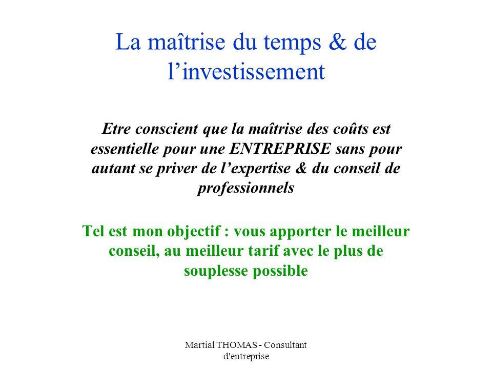 La maîtrise du temps & de l'investissement