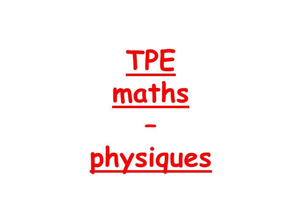 TPE maths – physiques