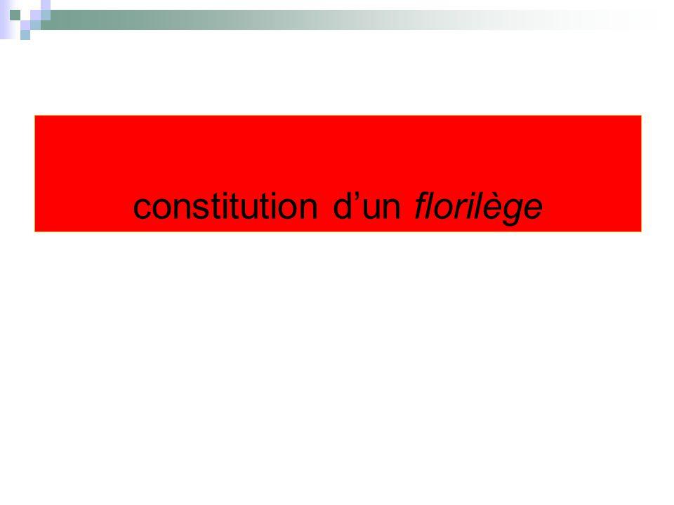 constitution d'un florilège