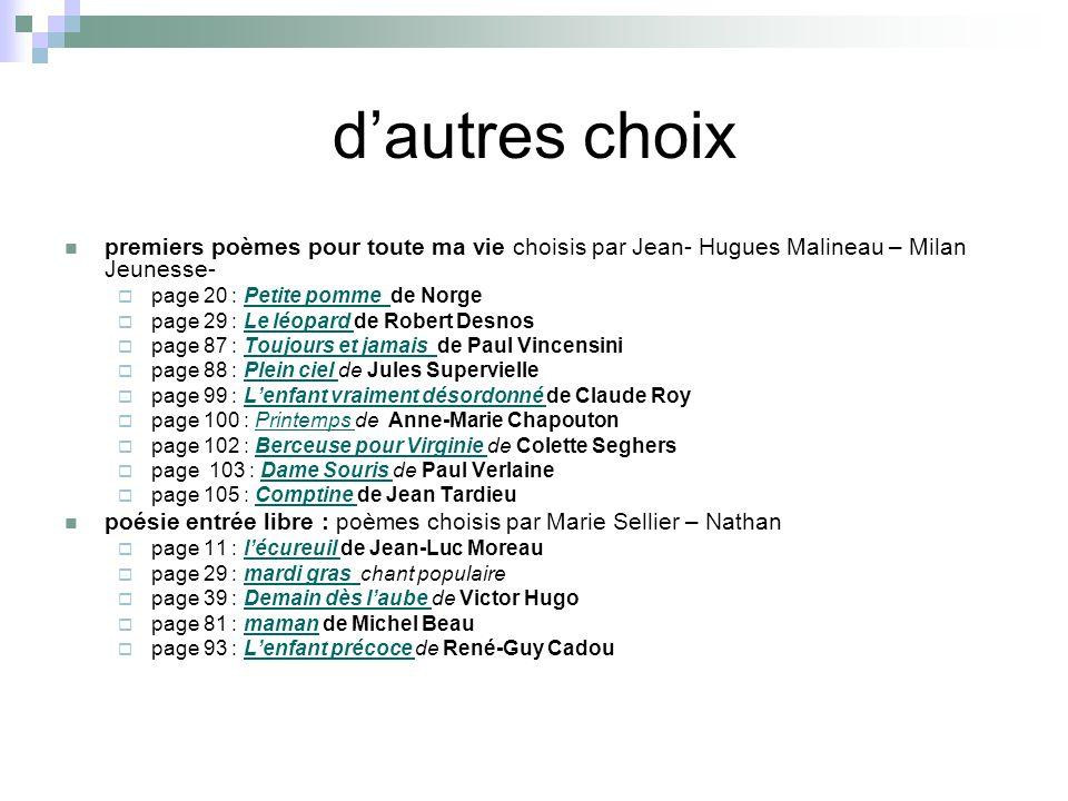 d'autres choix premiers poèmes pour toute ma vie choisis par Jean- Hugues Malineau – Milan Jeunesse-