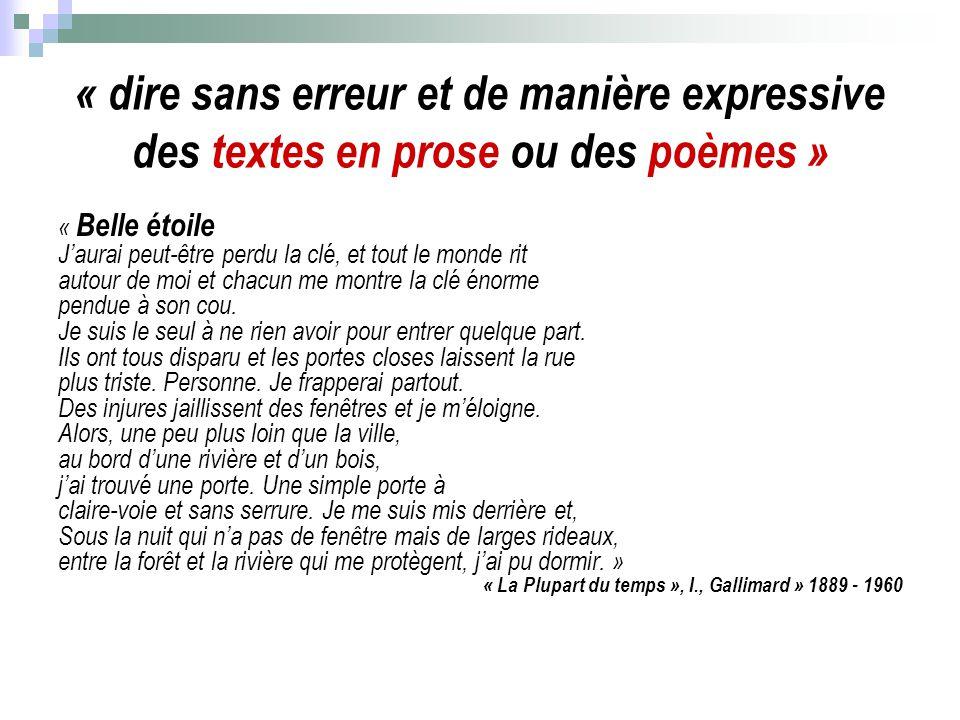 « dire sans erreur et de manière expressive des textes en prose ou des poèmes »
