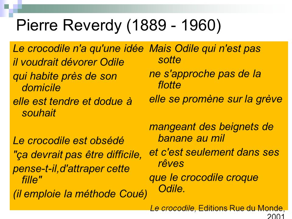 Pierre Reverdy (1889 - 1960) Le crocodile n a qu une idée