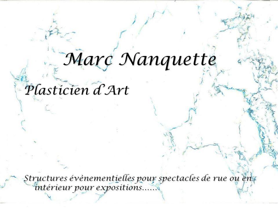 Marc Nanquette Plasticien d'Art