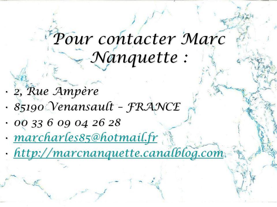 Pour contacter Marc Nanquette :