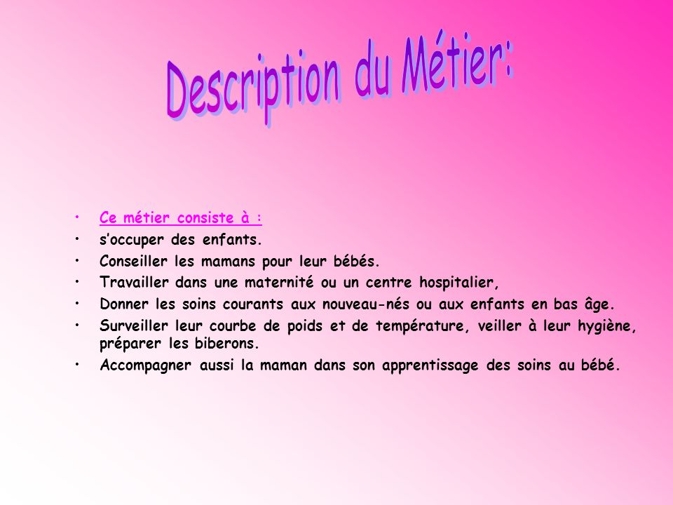 Description du Métier: