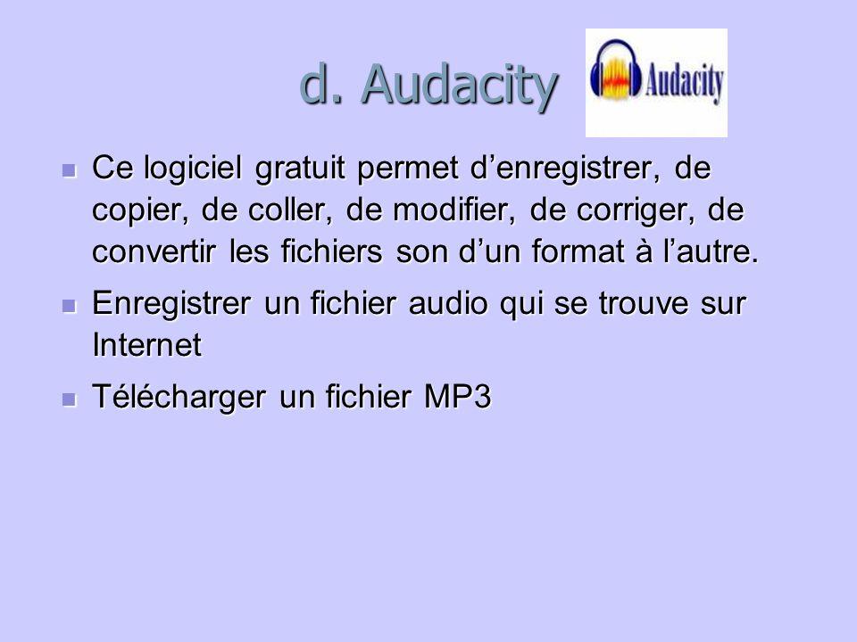 d. Audacity