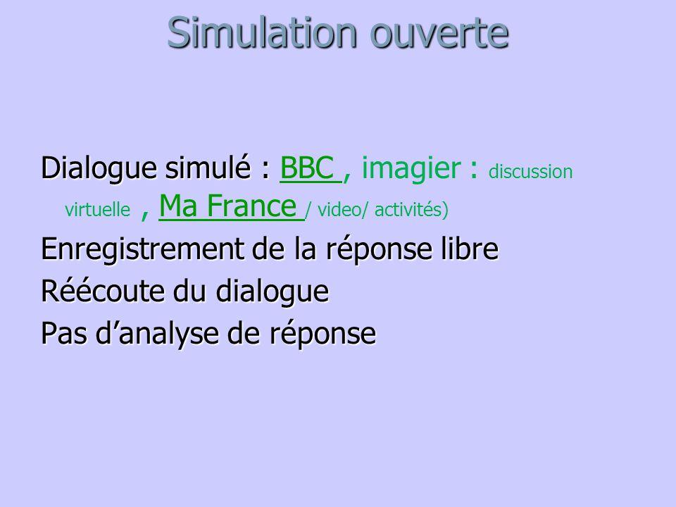 Simulation ouverte