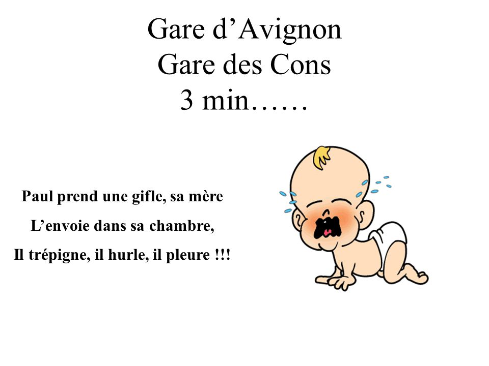 Gare d'Avignon Gare des Cons 3 min……