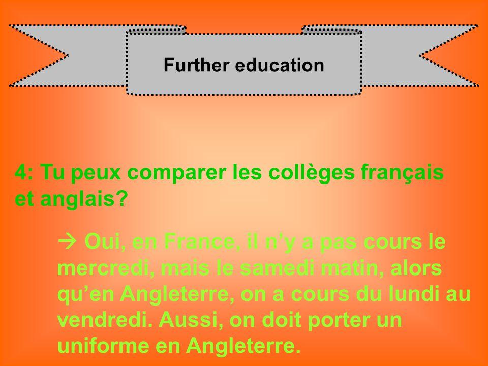 4: Tu peux comparer les collèges français et anglais