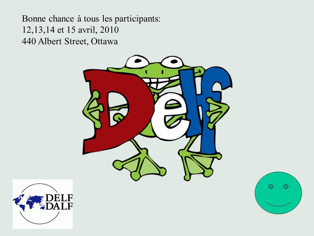 Bonne chance à tous les participants: