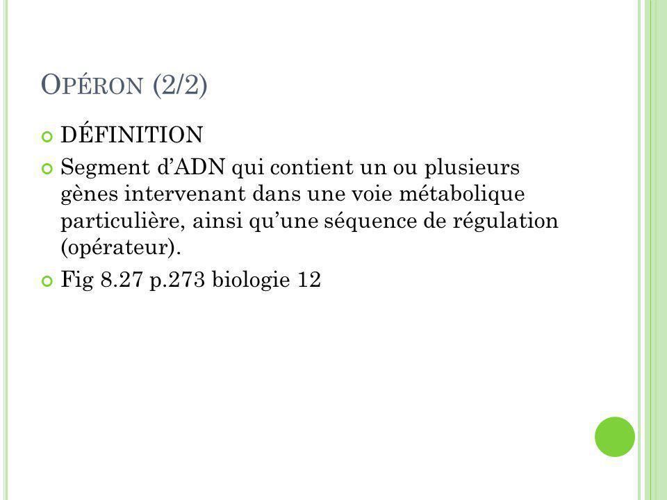Opéron (2/2) DÉFINITION.
