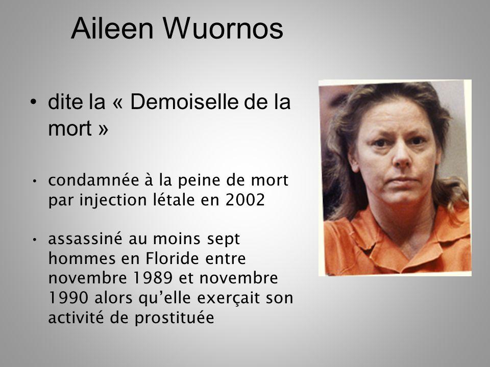 Aileen Wuornos dite la « Demoiselle de la mort »