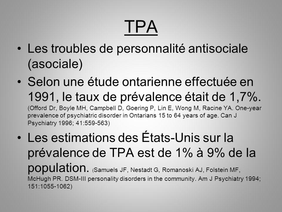 TPA Les troubles de personnalité antisociale (asociale)