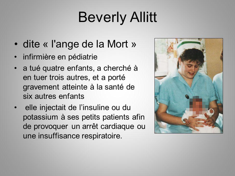 Beverly Allitt dite « l ange de la Mort » infirmière en pédiatrie