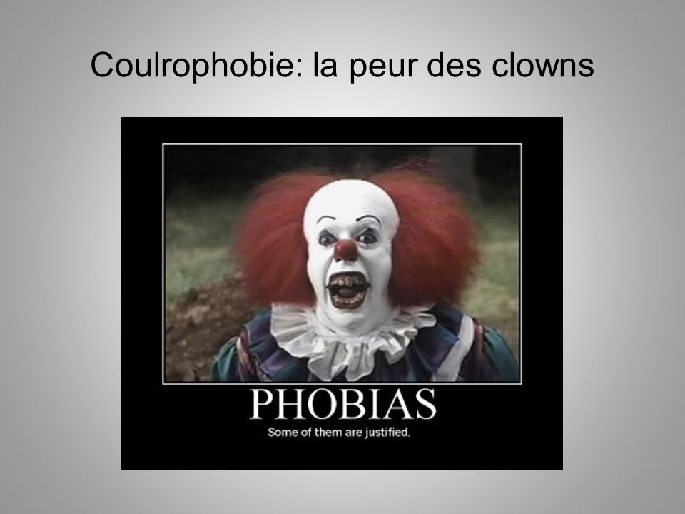 Coulrophobie: la peur des clowns