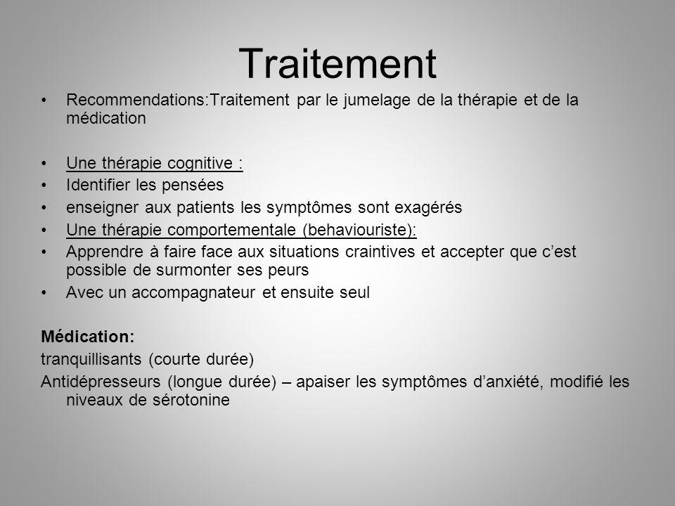 Traitement Recommendations:Traitement par le jumelage de la thérapie et de la médication. Une thérapie cognitive :