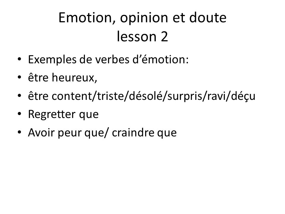 Emotion, opinion et doute lesson 2