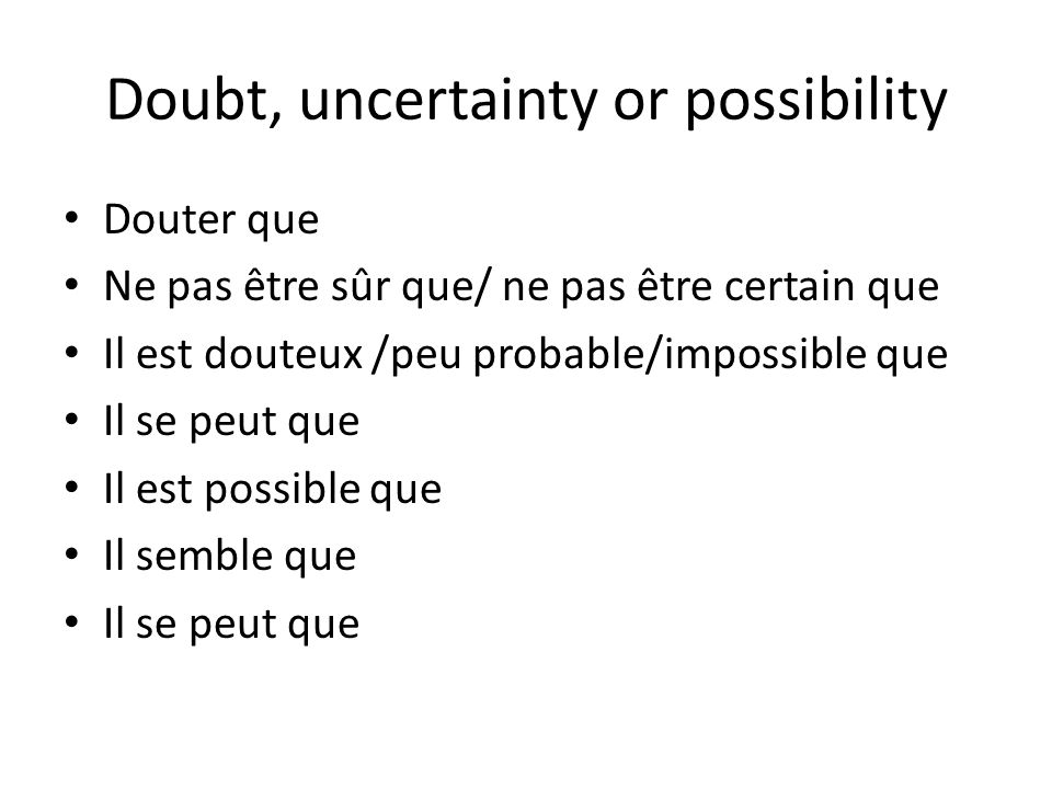 Doubt, uncertainty or possibility