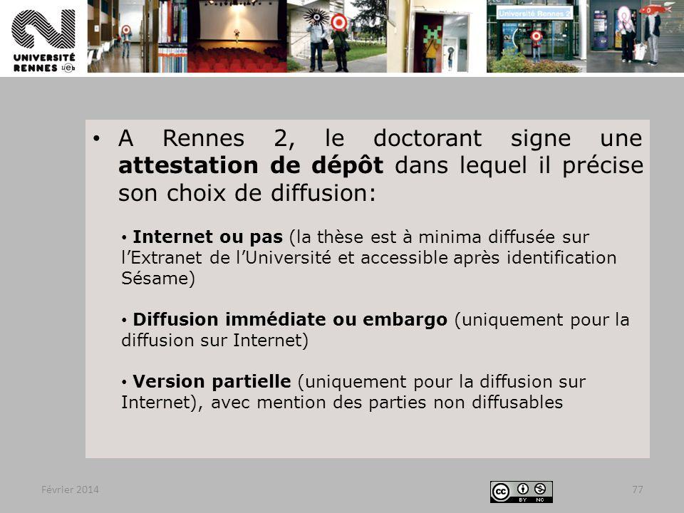 A Rennes 2, le doctorant signe une attestation de dépôt dans lequel il précise son choix de diffusion: