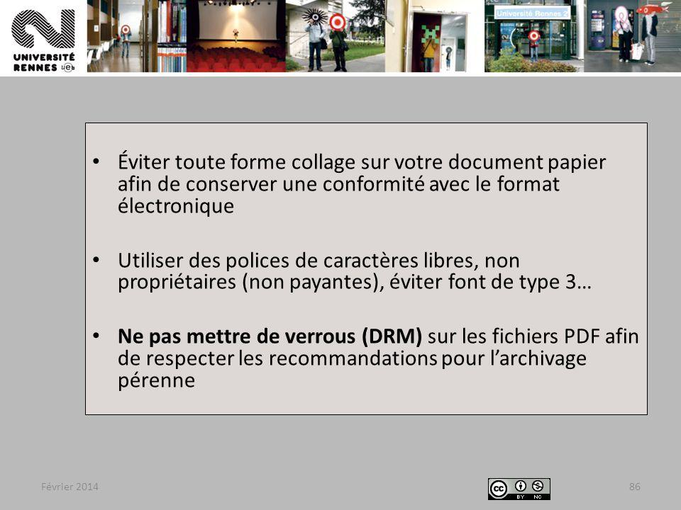 Éviter toute forme collage sur votre document papier afin de conserver une conformité avec le format électronique