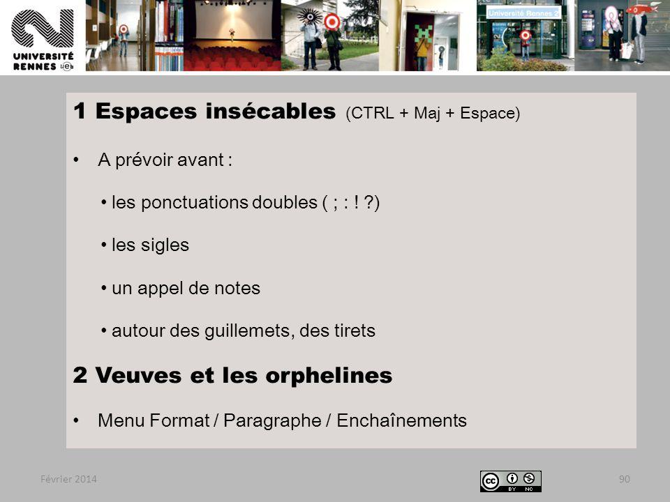 1 Espaces insécables (CTRL + Maj + Espace)