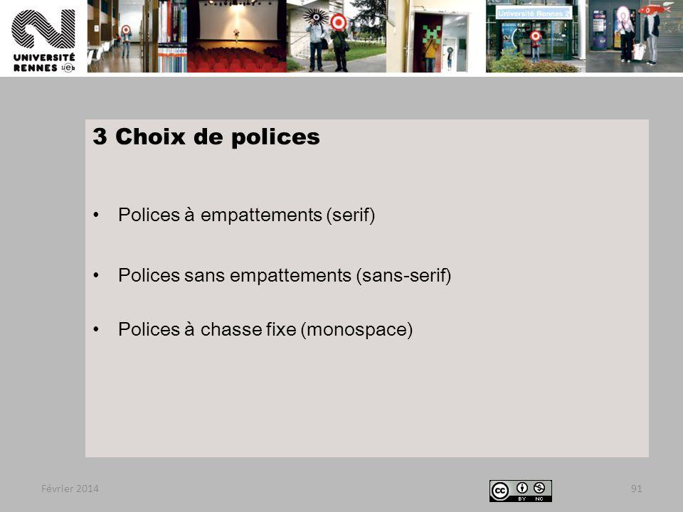 3 Choix de polices Polices à empattements (serif)