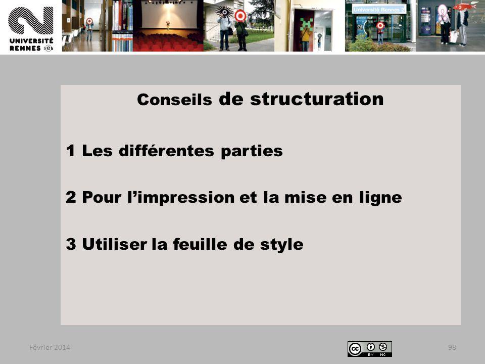 Conseils de structuration 1 Les différentes parties 2 Pour l'impression et la mise en ligne 3 Utiliser la feuille de style