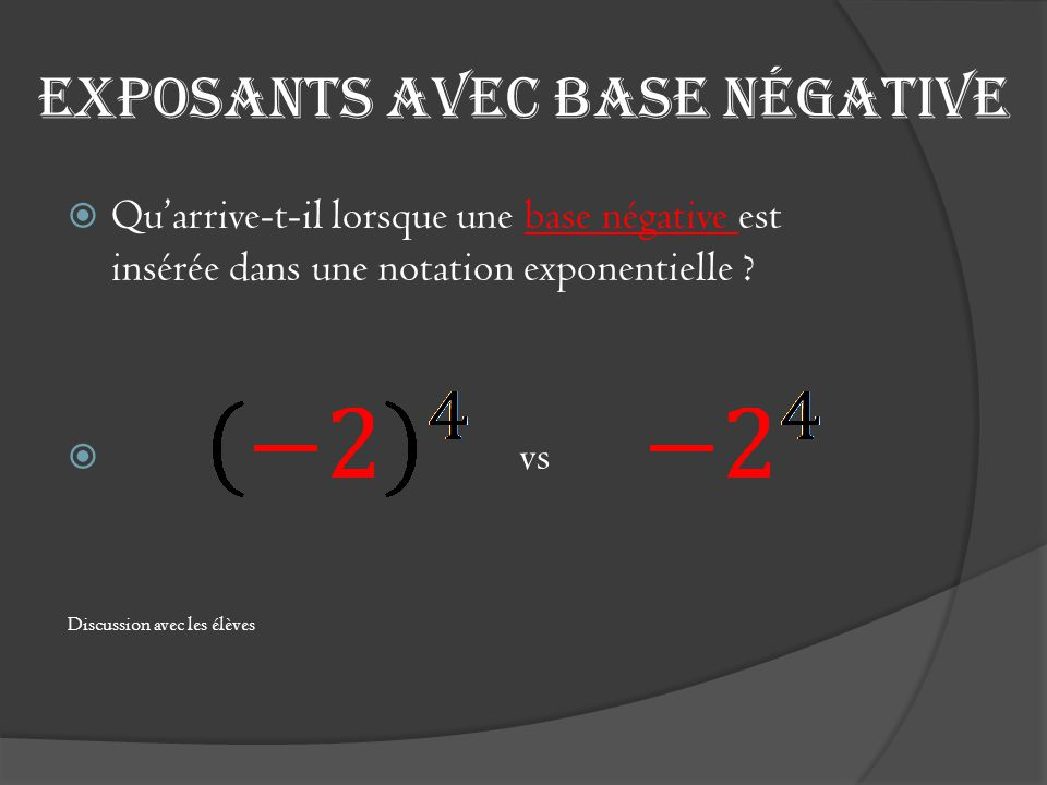 Exposants avec base négative