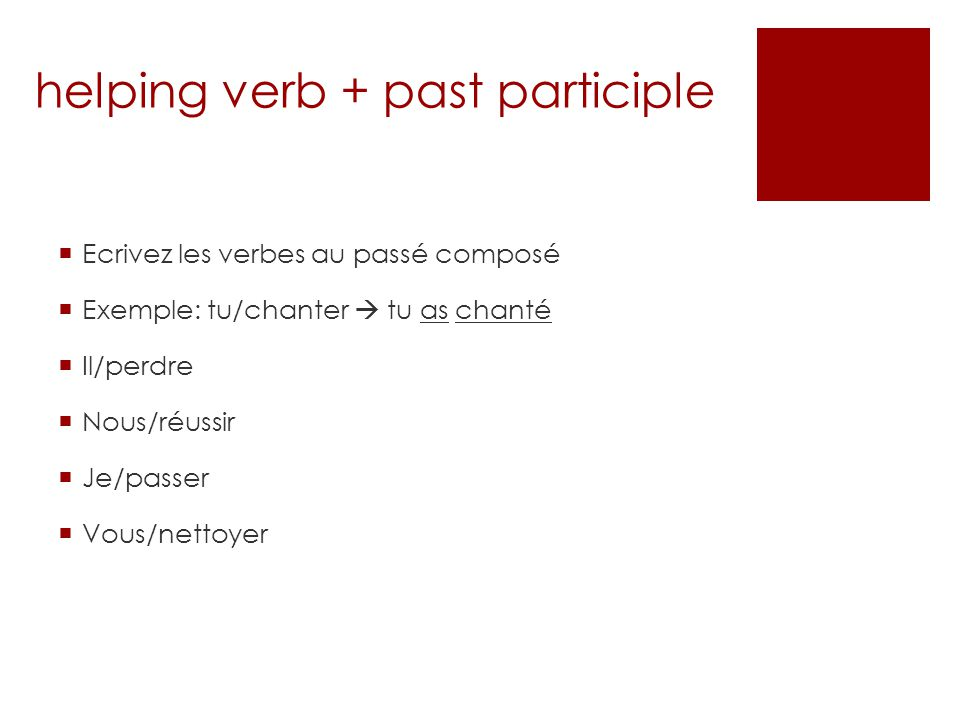 helping verb + past participle