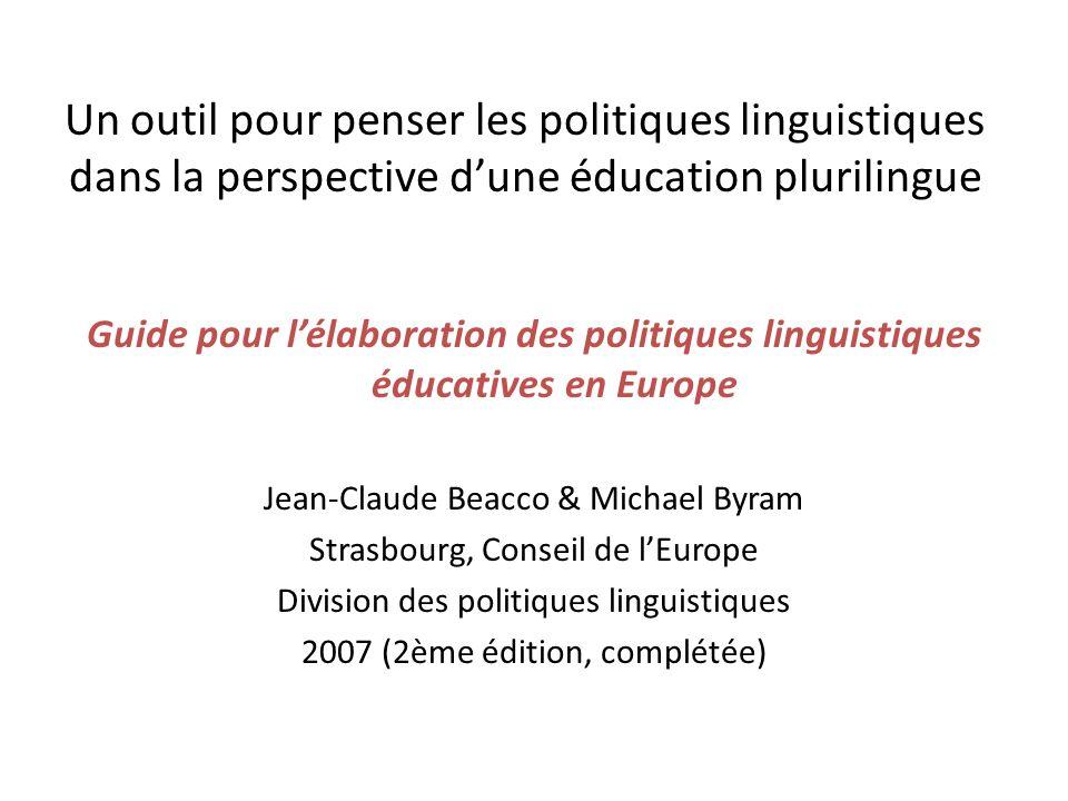 Un outil pour penser les politiques linguistiques dans la perspective d'une éducation plurilingue