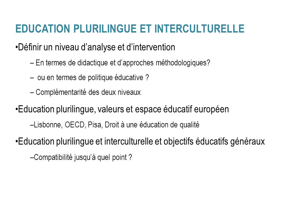 EDUCATION PLURILINGUE ET INTERCULTURELLE