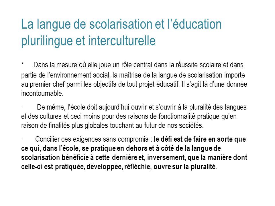 La langue de scolarisation et l'éducation plurilingue et interculturelle