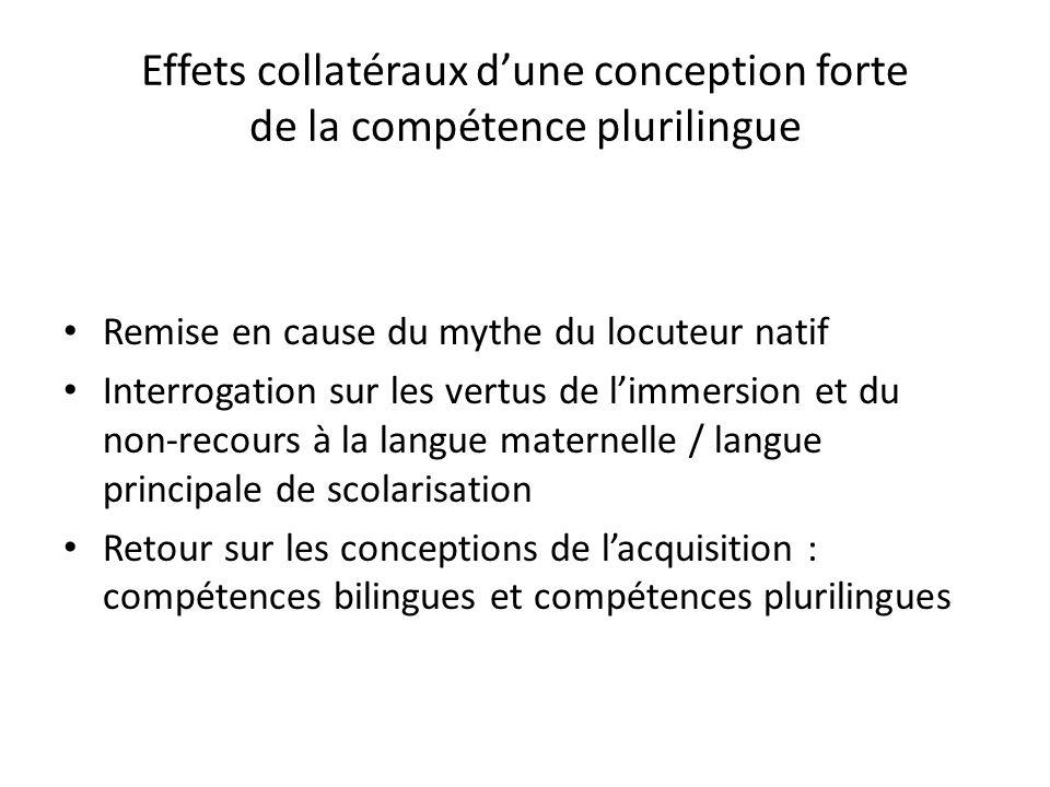 Effets collatéraux d'une conception forte de la compétence plurilingue
