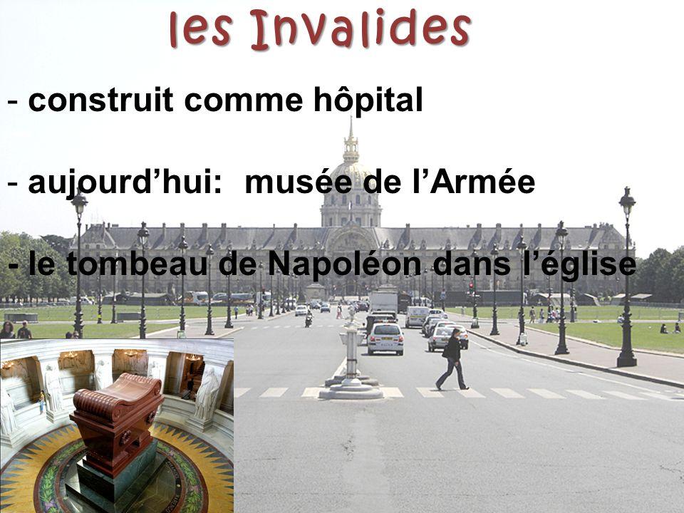 les Invalides construit comme hôpital aujourd'hui: musée de l'Armée