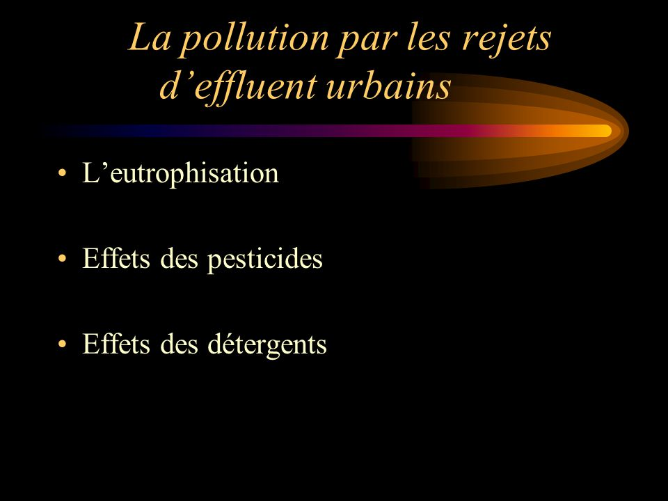 La pollution par les rejets d'effluent urbains