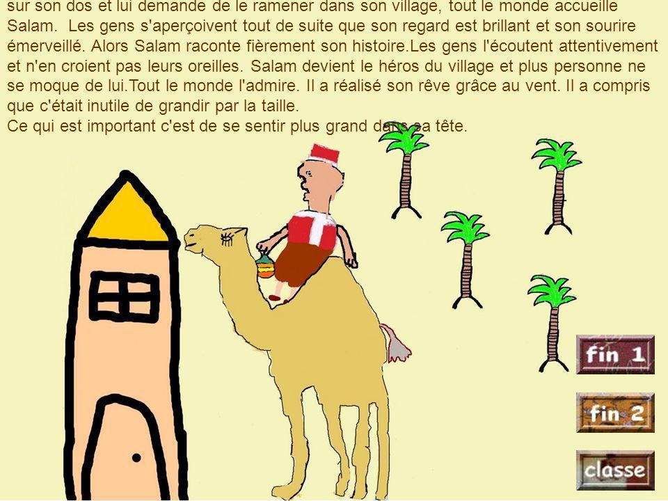 Le lendemain, en sortant de la grotte, Salam voit son dromadaire