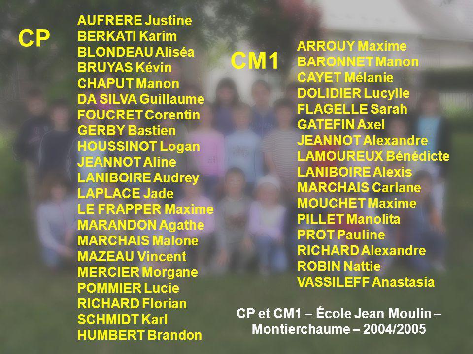 CP et CM1 – École Jean Moulin – Montierchaume – 2004/2005