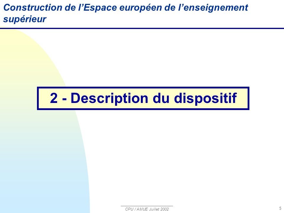 2 - Description du dispositif